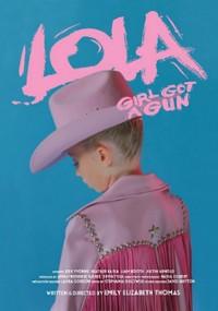 Lola: Girl Got a Gun (2017) plakat