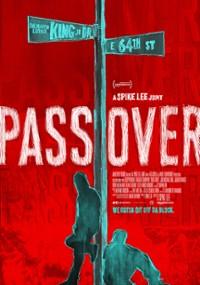 Pass Over (2018) plakat