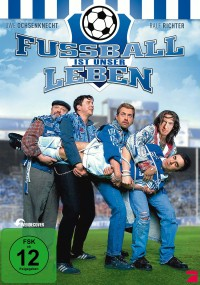 Fussball ist unser Leben (2000) plakat