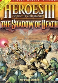 Heroes of Might and Magic III: Cień Śmierci (2000)