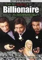 Jak poślubić miliarderkę