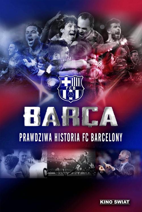 Barca - Prawdziwa historia FC Barcelony