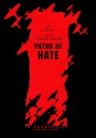 plakat - Paths of Hate (2010)