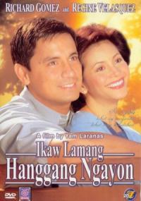 Ikaw lamang hanggang ngayon (2002) plakat