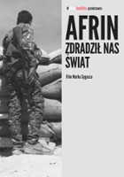 Afrin. Zdradził nas świat