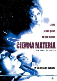 Ciemna materia (2007) plakat