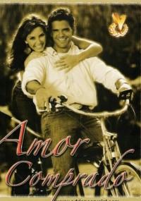 Amor comprado (2007) plakat