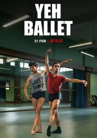 Yeh Ballet (2020) plakat