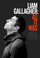 plakat - Liam Gallagher: Tak było (2019)