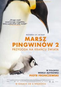 Marsz pingwinów 2: Przygoda na krańcu świata (2017) plakat