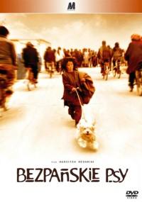 Bezpańskie psy (2004) plakat