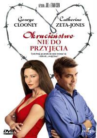 Okrucieństwo nie do przyjęcia (2003) plakat