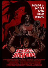 Blood on the Highway (2008) plakat