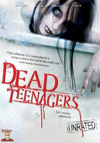 Dead Teenagers (2007) plakat