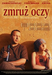 Zmruż oczy (2003) plakat