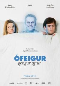 Ófeigur gengur aftur (2013) plakat