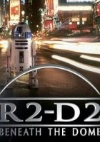 R2-D2: Beneath the Dome (2001) plakat