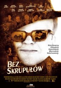 Bez skrupułów (2006) plakat