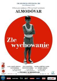 Złe wychowanie (2004) plakat