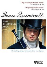 Beau Brummell - ten czarujący człowiek (2006) plakat