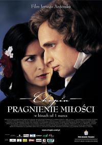 Chopin. Pragnienie miłości (2002) plakat
