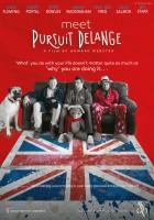 plakat - Meet Pursuit Delange: The Movie (2015)