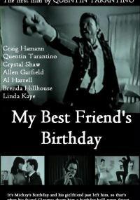 Urodziny mojego najlepszego przyjaciela