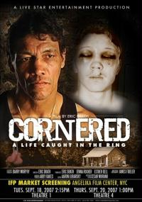 Cornered: A Life Caught in the Ring (2008) plakat
