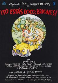 Tú estás loco Briones (1980) plakat