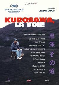 Kurosawa, la voie (2011) plakat