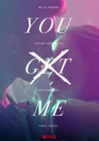 You Get Me (2017) plakat
