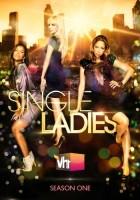 plakat - Single Ladies (2011)