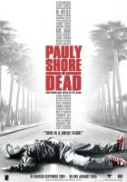 Pauly Shore nie żyje
