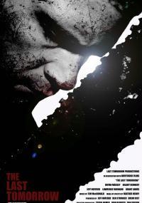 The Last Tomorrow (2007) plakat