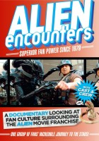 plakat - Alien Encounters: Superior Fan Power Since 1979 (2014)