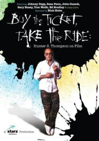 Buy the Ticket, Take the Ride: Hunter S. Thompson on Film (2006) plakat
