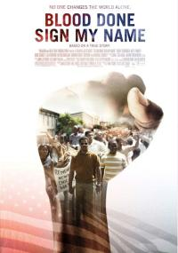 Blood Done Sign My Name (2010) plakat