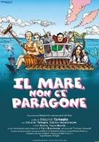 plakat - Il Mare non c'è paragone (2002)