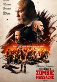 The Manson Brothers Midnight Zombie Massacre (2020) plakat