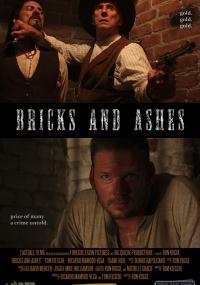 Bricks and Ashes (2009) plakat