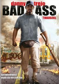 Bad Ass: Twardziel