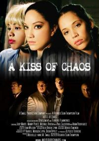 A Kiss of Chaos (2008) plakat