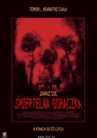 Śmiertelna gorączka (2002) plakat