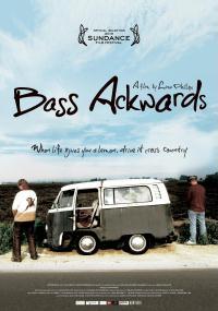 Bass Ackwards (2010) plakat