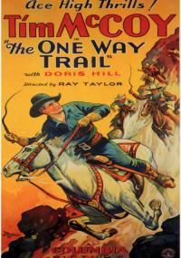 The One Way Trail (1931) plakat