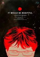 To byłoby coś pięknego