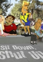 Sit Down, Shut Up (2009) plakat