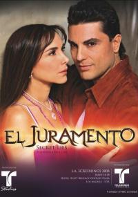 El Juramento (2008) plakat