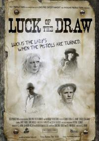 Luck of the Draw (2007) plakat