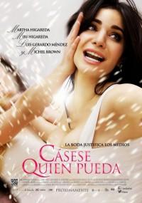Cásese quien pueda (2014) plakat
